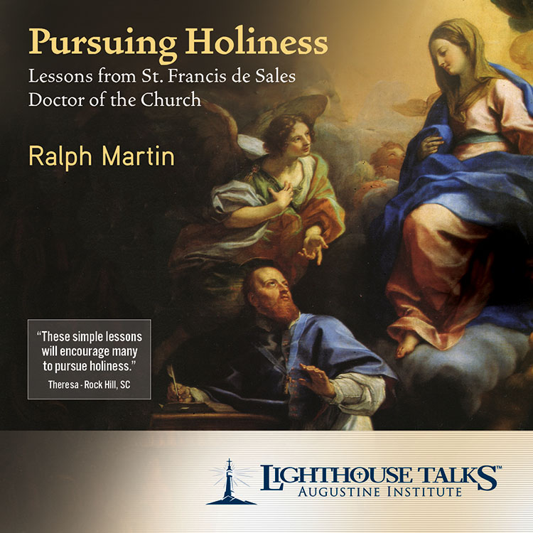 Pursuing Holiness - Lessons from St. Francis de Sales
