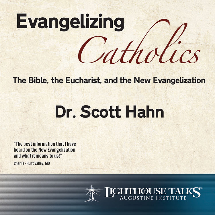 Evangelizing Catholics - Dr. Scott Hahn